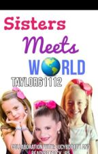 Sister meets world by TaylorR5lover
