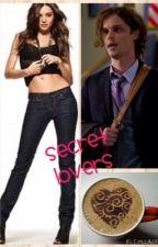 Secret Lovers (Spencer Reid) by PrincessGeetard