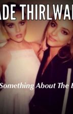 Something About The Boy Jade Thirlwall by kjwoetie