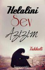 Helalini Sev Azizim by sumeyyeats09