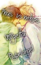 INUS VS NEKOS Rubelangel y Wigetta by crazyotaku222