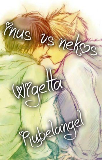 INUS VS NEKOS Rubelangel y Wigetta