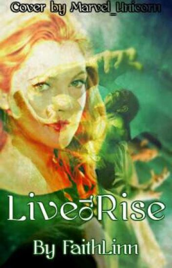 Live to Rise (Avengers Bruce Banner Fanfiction)