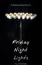 Friday Night Lights (Patrochilles) by ganseys-mint-plant
