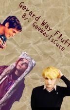 Gerard Way Fluff, Gerard Way X Reader by Gee_Way_Is_Cute