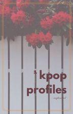 Kpop Profiles by MiyHanStal