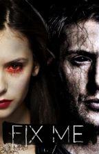 Fix Me [Deanlena] by Lucifers-Left-Lung