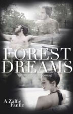 Forest Dreams // Zalfie by _zoeyoung