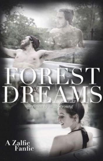 Forest Dreams // Zalfie