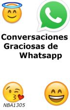 Conversaciones graciosas de Whatsapp by CruelYouth_
