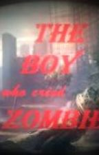 THE BOY WHO CRIED ZOMBIE!! by OneilMcleary