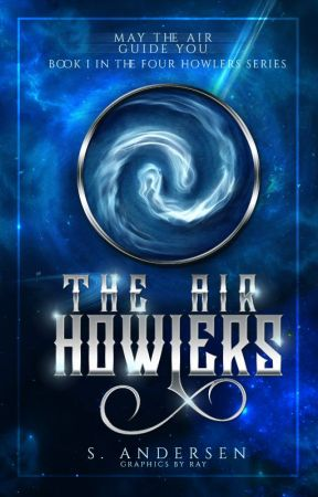 The Air Howlers Book One ✔ by WinterStars