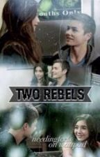 Two Rebels by needingfeels