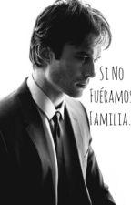 Si no fueramos familia... (Ian Somerhalder) by AASomerhalder