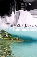 We Got Married: Jeon JungKook by StubbyDean