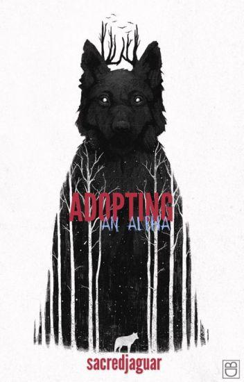 Adopting an Alpha