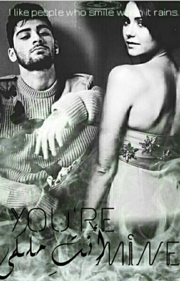 You are Mine- انتي ملكي