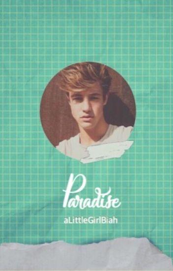 Paradise (Cash Fanfiction) || 1º season