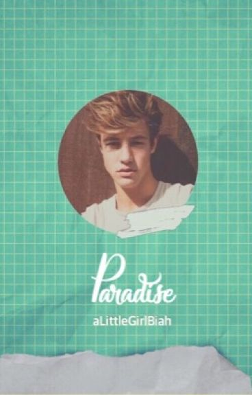 Paradise (Cash Fanfiction) || 1º season