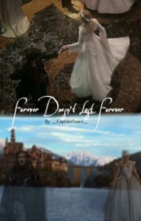 Forever Doesn't Last Forever by __CaptainSwan__