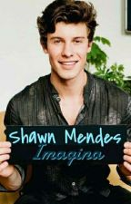 Shawn Mendes Imagina by daddyxShawn