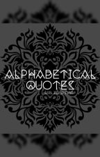 Alphabetical Quotes by bellemarnat