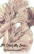 It's Okay My Love... (Eremin) by bookwormarlert