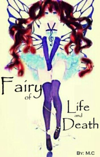 Fairy of Life and Death (One Piece Fanfiction)