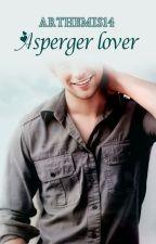 Asperger Lover by Arthemis14