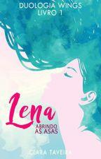 Lena - Abrindo as Asas (Disponível até 01/05) by ClaraTaveira