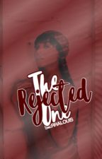 The Rejected One by gl4rys