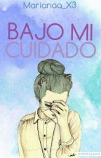 Bajo Mi Cuidado [DESCONTINUADA] by _OddNeko_