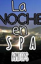 La Noche En Spa by KimiTops