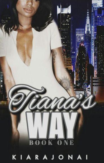 Tiana's Way(Book1]