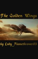 The Golden Wings by Lady_Flamethrower03