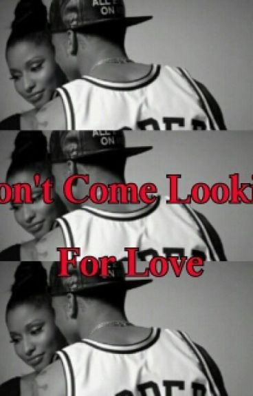 Don't Come Lookin For Love