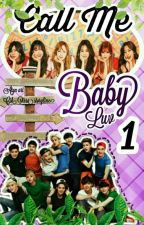 Call Me Baby, Luv ! (COMPLETE) by Cik_Qirra