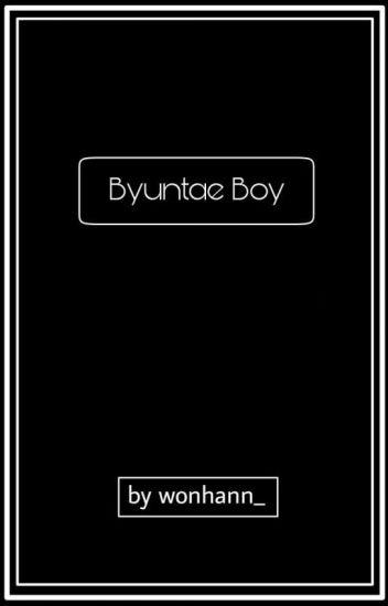 [SLOW UPDATE ] Byuntae Boy ♥