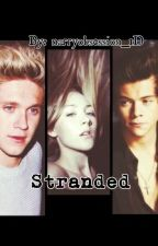 Stranded [n.h & h.s fanfic] by narryobsession_1D