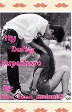 My Dorky Superhero by Miss_luna_melani16