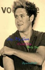 Say My Name: A Niall Horan Daddy Kink by redrose8707