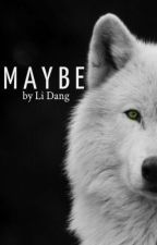 Maybe by HappiLi