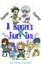 A Hunter's Fairy Tail. by Weird_PizzABY