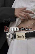 In the shadow of death 💀luke💀||Befejezett|| by mukequeen_