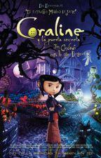 (DCS)Los Mundos de Coraline by FanDeLosLibros1