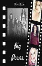 BIG POWER by SbnSrr