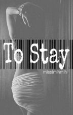 Obsession Series V: To Stay by Missimihmih