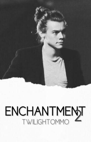 Enchantment 2 (18++)
