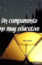 Un campamento no muy educativo (girlxgirl) by summer1night2moon3lv
