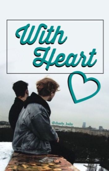 With Heart //SEQUEL